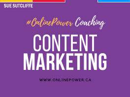 Online Power Coaching - Content Marketing - www.OnlinePower.ca