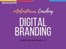 Online Power Coaching - Digital Branding - www.OnlinePower.ca