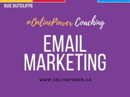 Online Power Coaching - Email Marketing - www.OnlinePower.ca